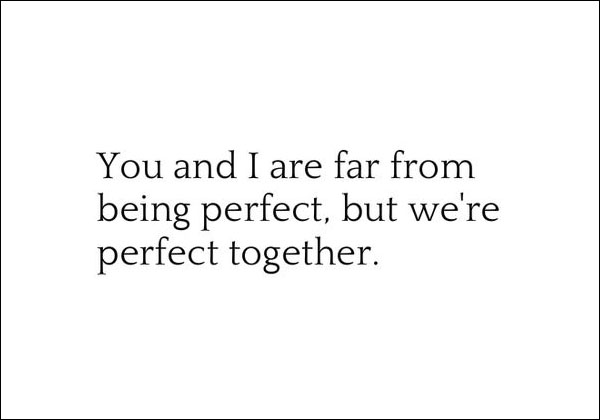 Perfect Together Love Quote
