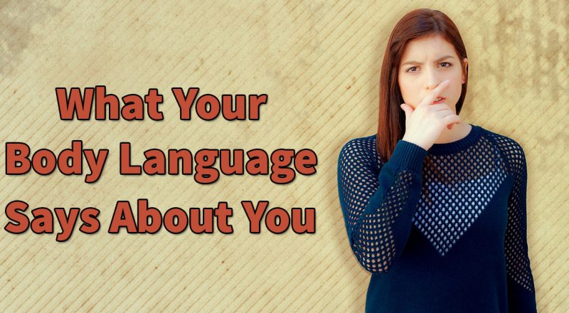 what your body language says about you