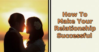 make your relationship successful