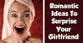 romantic ideas to surprise your girlfriend