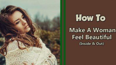 make a woman feel beautiful